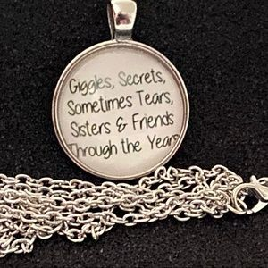 Jewelry - 5/$25 Sisters Necklace Giggles, Secrets, Sometimes